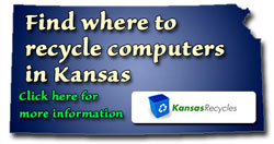 Find where to recycle computers in Kansas